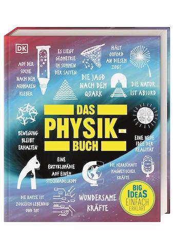 Buch »Big Ideas. Das Physik-Buch / Ben Still, John Farndon, Tim Harris, Hilary Lamb,... kaufen