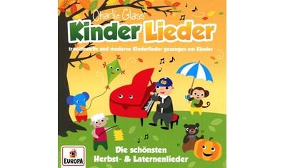 Musik-CD »Die schönsten Herbstlieder und Laternenlieder / Charlie Glass' Kinder Lieder« kaufen