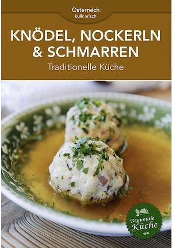 Buch Knödel, Nockerln & Schmarren / DIVERSE kaufen