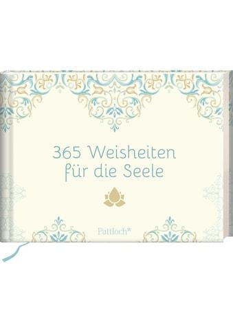 Buch »365 Weisheiten für die Seele / DIVERSE« kaufen