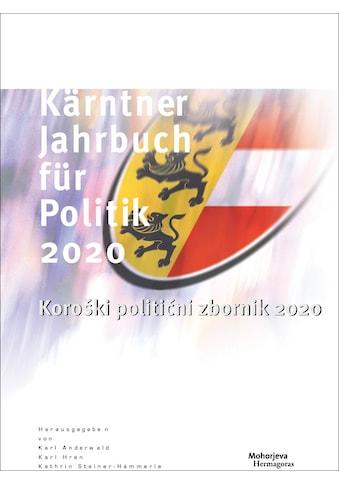 Buch »Kärntner Jahrbuch für Politik 2020 / Karl Anderwald, Karl Hren, Kathrin... kaufen