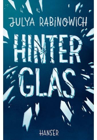 Buch »Hinter Glas / Julya Rabinowich« kaufen