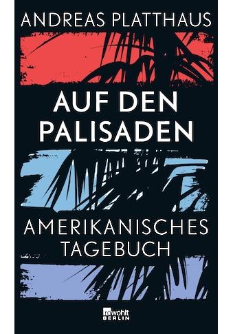 Buch »Auf den Palisaden / Andreas Platthaus« kaufen