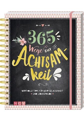 Buch »365 Wege zur Achtsamkeit / DIVERSE« kaufen