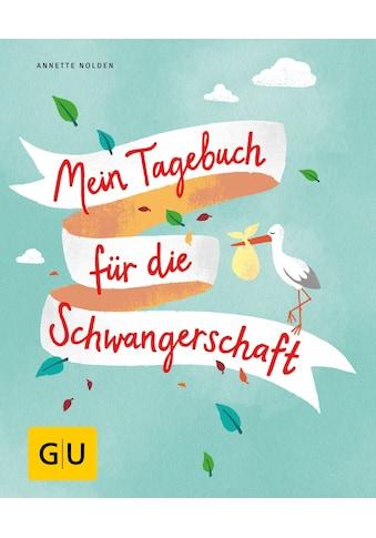 Buch »Mein Tagebuch für die Schwangerschaft / Annette Nolden« kaufen