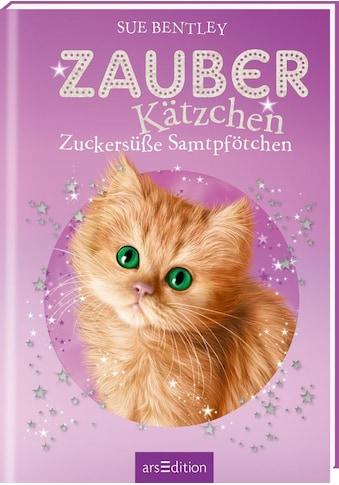 Buch »Zauberkätzchen - Zuckersüße Samtpfötchen / Sue Bentley, Gregory Blot, Bernd Stratthaus« kaufen