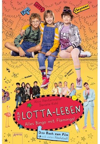 Buch »Mein Lotta-Leben. Alles Bingo mit Flamingo / Alice Pantermüller, Bettina... kaufen