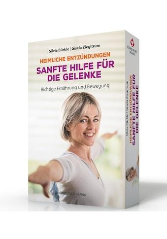 Buch »Heimliche Entzündungen - Sanfte Hilfe für die Gelenke. Richtige Ernährung und... kaufen