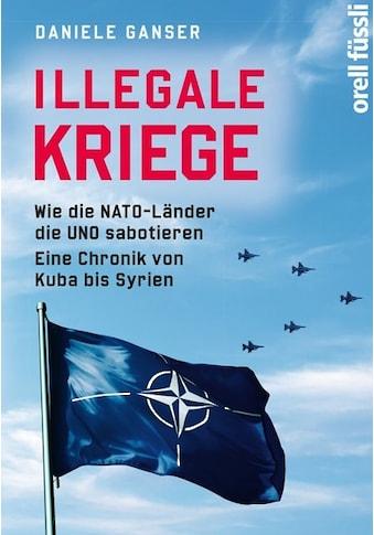 Buch »Illegale Kriege / Daniele Ganser« kaufen