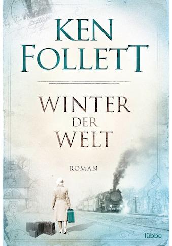 Buch »Winter der Welt / Ken Follett, Dietmar Schmidt, Rainer Schumacher« kaufen