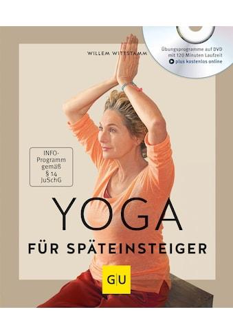Buch »Yoga für Späteinsteiger (mit DVD) / Willem Wittstamm« kaufen