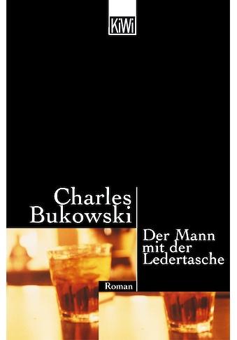 Buch »Mann mit der Ledertasche / Charles Bukowski« kaufen