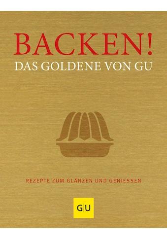 Buch »Backen! Das Goldene von GU / DIVERSE« kaufen