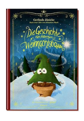 Buch »Die Geschichte vom traurigen Weihnachtsbaum / Gerlinde Jänicke, Sebastian... kaufen