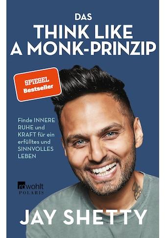 Buch »Das Think Like a Monk-Prinzip / Jay Shetty, Viola Krauß, Sabine Schulte« kaufen