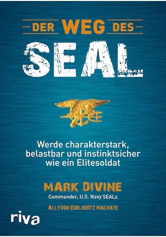 Buch »Der Weg des SEAL / Mark Divine, Allyson Edelhertz Machate« kaufen