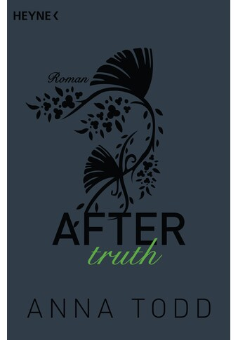 Buch »After truth / Anna Todd, Corinna Vierkant-Enßlin, Julia Walther« kaufen