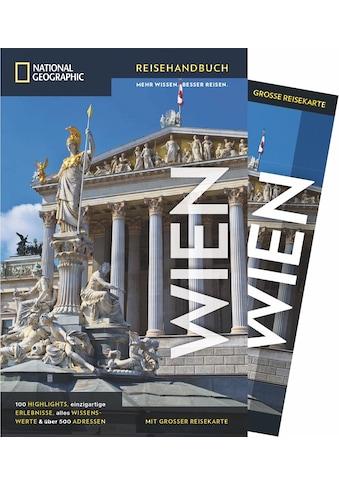 Buch »National Geographic Reiseführer Wien: Ein Reiseführer mit Wien-Stadtplan und... kaufen