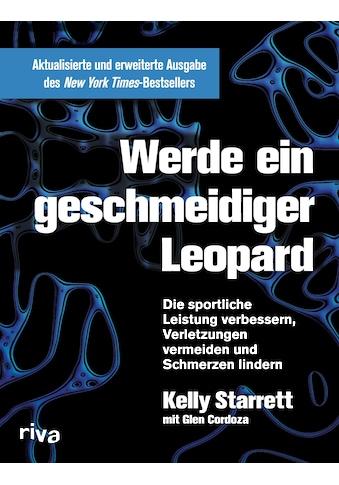 Buch »Werde ein geschmeidiger Leopard - aktualisierte und erweiterte Ausgabe / Kelly... kaufen