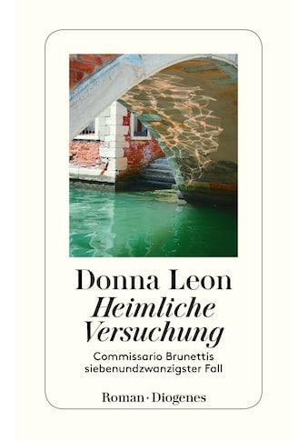 Buch »Heimliche Versuchung / Donna Leon, Werner Schmitz« kaufen