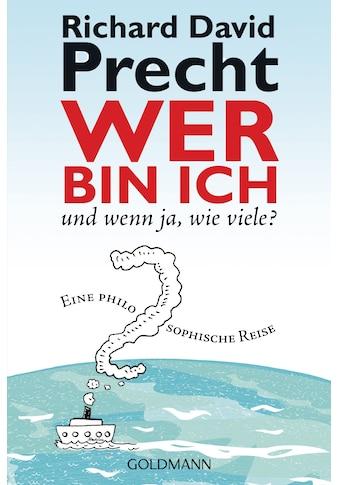 Buch »Wer bin ich - und wenn ja wie viele? / Richard David Precht« kaufen