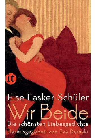 Buch »Wir Beide / Else Lasker-Schüler, Eva Demski« kaufen