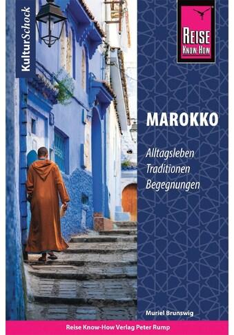Buch »Reise Know-How KulturSchock Marokko / Muriel Brunswig« kaufen