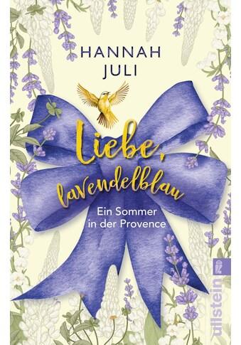 Buch »Liebe, lavendelblau / Hannah Juli« kaufen