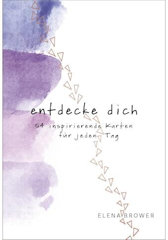 Buch »Entdecke dich / Elena Brower, Christina Knüllig« kaufen