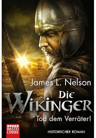 Buch Die Wikinger  -  Tod dem Verräter! / James L. Nelson; Alexander Lohmann kaufen