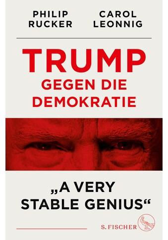 Buch »Trump gegen die Demokratie - »A Very Stable Genius« / Carol Leonnig, Philip... kaufen