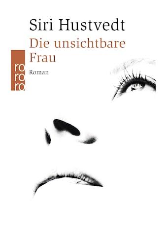 Buch »Die unsichtbare Frau / Uli Aumüller, Siri Hustvedt« kaufen