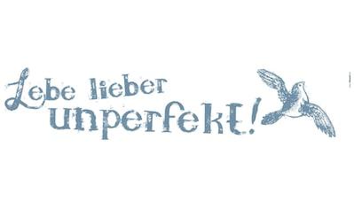 Komar Wandtattoo »Lebe lieber unperfekt«, selbstklebend, rückstandslos abziehbar kaufen