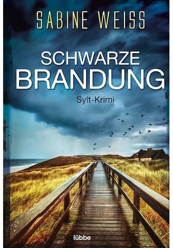 Buch »Schwarze Brandung / Sabine Weiß« kaufen