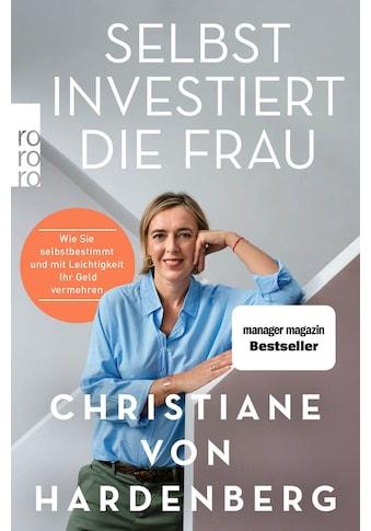Buch »Selbst investiert die Frau / Christiane von Hardenberg« kaufen