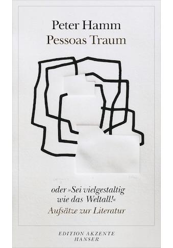 """Buch »Pessoas Traum oder """"Sei vielgestaltig wie das Weltall!"""" / Peter Hamm« kaufen"""