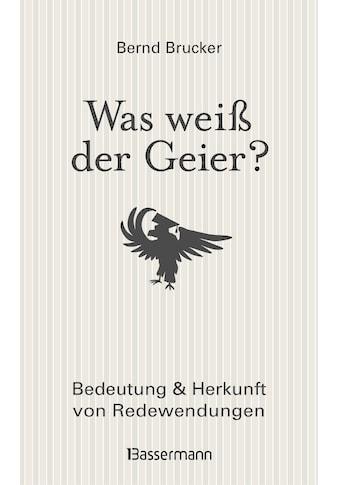 Buch »Was weiß der Geier? / Bernd Brucker« kaufen