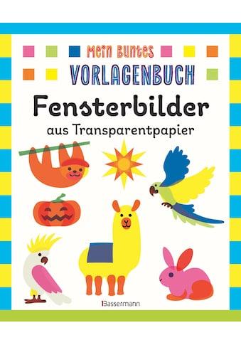 Buch »Mein buntes Vorlagenbuch - Fensterbilder aus Transparentpapier. Ab 4 Jahren / Norbert Pautner« kaufen