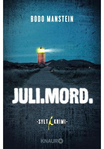 Buch »Juli.Mord. / Bodo Manstein« kaufen