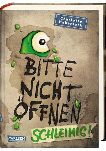 Buch »Bitte nicht öffnen 2: Schleimig! / Charlotte Habersack, Fréderic Bertrand« kaufen
