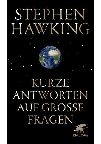 Buch »Kurze Antworten auf große Fragen / Stephen Hawking, Hainer Kober, Susanne Held« kaufen