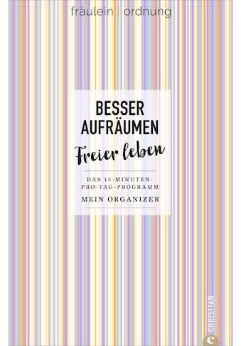 Buch »Besser aufräumen, freier leben / Fräulein Ordnung« kaufen