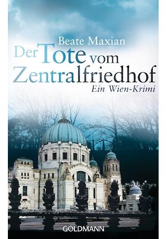 Buch »Der Tote vom Zentralfriedhof / Beate Maxian« kaufen