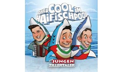 Musik-CD »Obercool im Haifischpool / jungen Zillertaler,Die« kaufen