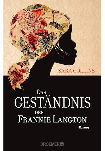 Buch »Das Geständnis der Frannie Langton / Sara Collins, Ulrike Wasel, Klaus Timmermann« kaufen
