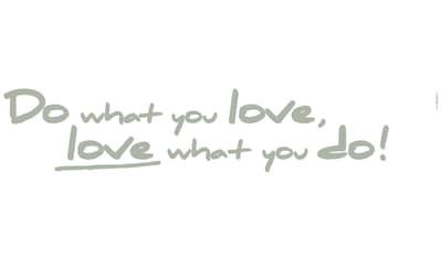 Komar Wandtattoo »Do what you love«, selbstklebend, rückstandslos abziehbar kaufen