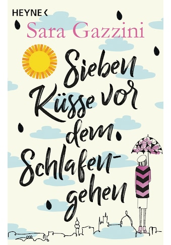 Buch »Sieben Küsse vor dem Schlafengehen / Sara Gazzini, Esther Hansen« kaufen