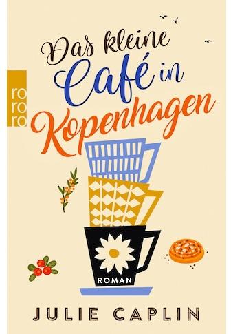 Buch »Das kleine Café in Kopenhagen / Julie Caplin, Christiane Steen« kaufen