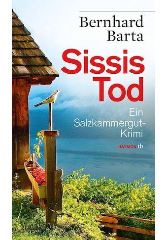 Buch »Sissis Tod / Bernhard Barta« kaufen