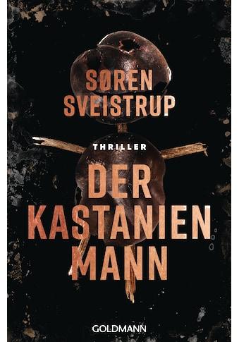 Buch »Der Kastanienmann / Søren Sveistrup, Susanne Dahmann« kaufen